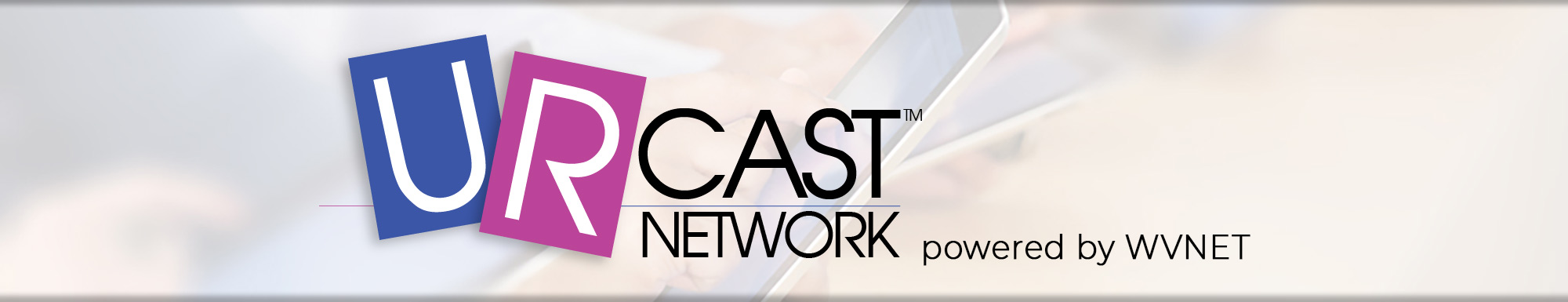 URcast Network powered by WVNET
